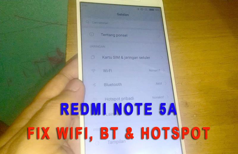 Redmi Note 5a Fix Wifi