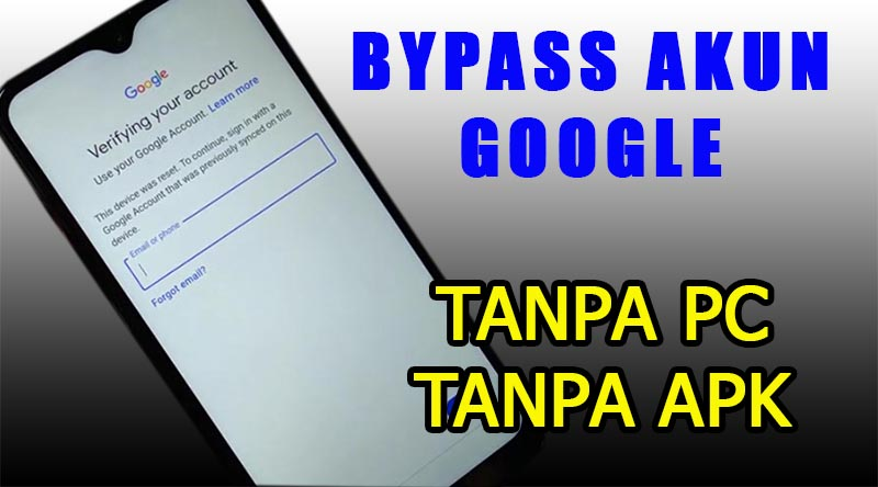 Bypass Akun Google Samsung Android 10
