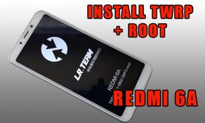 Cara Install TWRP Redmi 6A