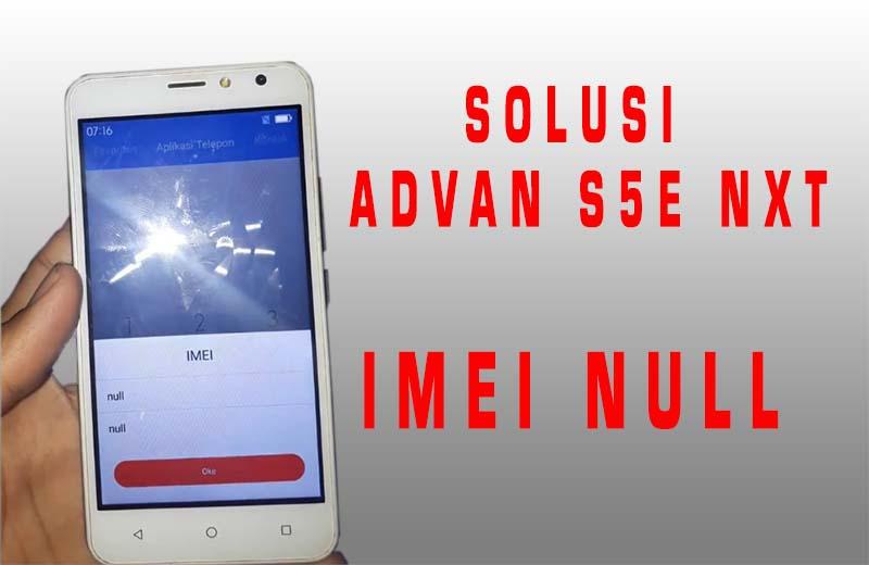 Advan S5E NXT Imei Null