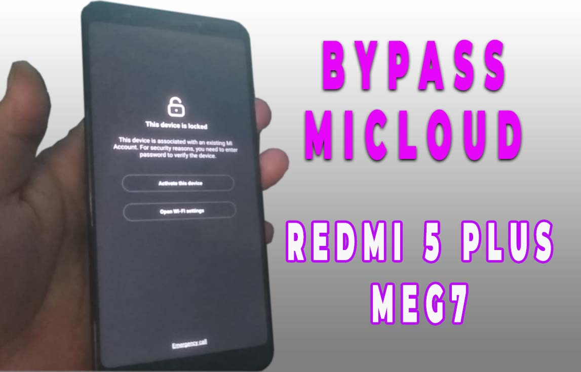 Unlock Micloud Redmi 5 Plus